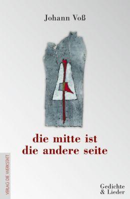 die mitte ist die andere seite - Johann Voß pdf epub