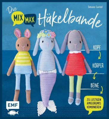 Die Mix-Max-Häkelbande - Simone Conrad |