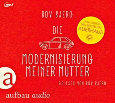 Die Modernisierung meiner Mutter, 1 MP3 - Bov Bjerg pdf epub