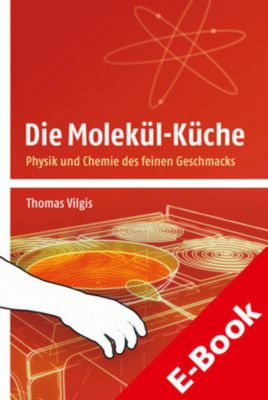Die Molekül-Küche, Thomas Vilgis
