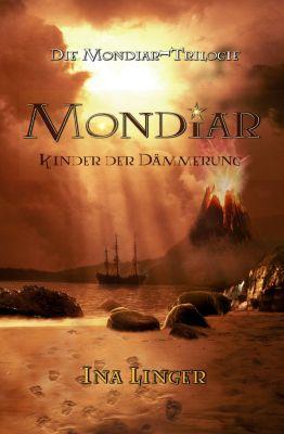 Die Mondiar-Trilogie: Mondiar, Ina Linger