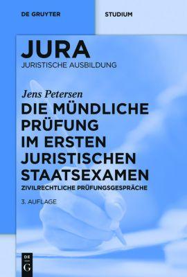 Die mündliche Prüfung im ersten juristischen Staatsexamen, Jens Petersen
