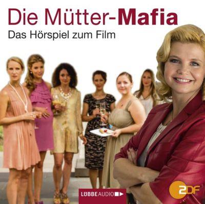 Die Mütter-Mafia, 1 Audio-CD, Kerstin Gier
