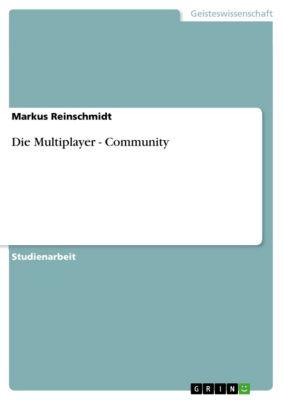 Die Multiplayer - Community, Markus Reinschmidt