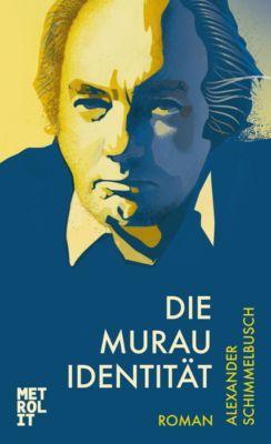 Die Murau Identität, Alexander Schimmelbusch