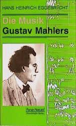 Die Musik Gustav Mahlers, Hans H. Eggebrecht