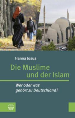 Die Muslime und der Islam - Hanna Nouri Josua |