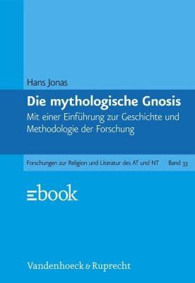 Die mythologische Gnosis, Hans Jonas