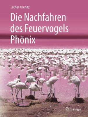 Die Nachfahren des Feuervogels Phönix, Lothar Krienitz
