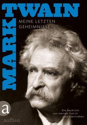 Die Nachricht von meinem Tod ist stark übertrieben - Mark Twain pdf epub