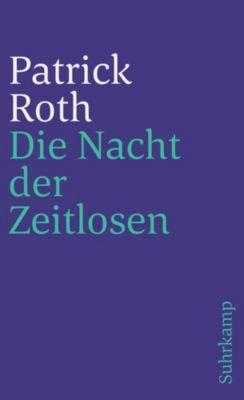 Die Nacht der Zeitlosen, Patrick Roth