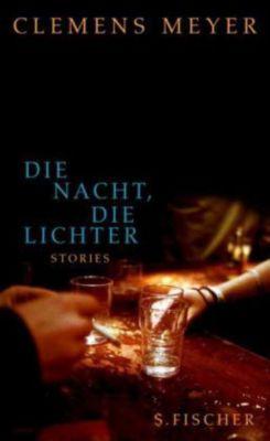 Die Nacht, die Lichter, Clemens Meyer
