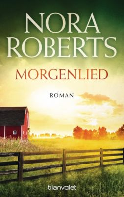 Die Nacht-Trilogie: Morgenlied, Nora Roberts
