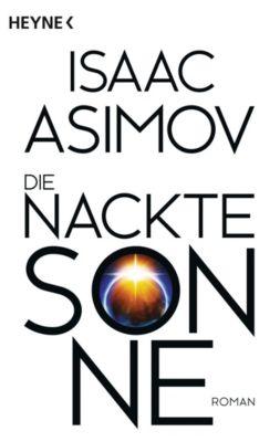 Die nackte Sonne - Isaac Asimov |