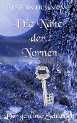 Die Nähe der Nornen, Kerstin Hornung