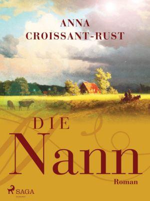 Die Nann, Anna Croissant-Rust