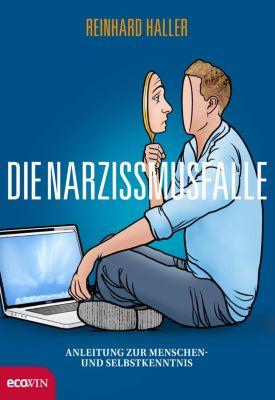 Die Narzissmusfalle, Reinhard Haller