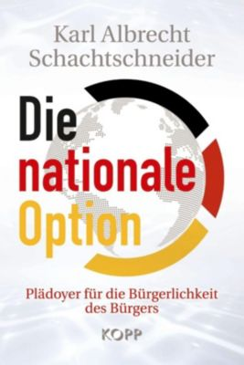 Die nationale Option, Karl Albrecht Schachtschneider