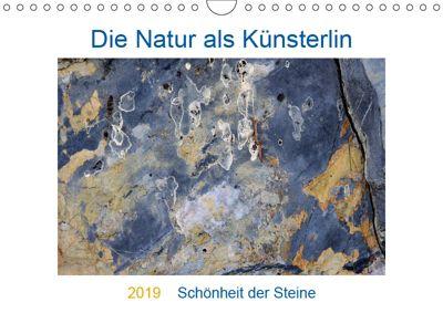Die Natur als Künstlerin - Schönheit der Steine (Wandkalender 2019 DIN A4 quer), Viktoria Baier