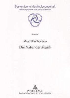 Die Natur der Musik, Marcel Dobberstein