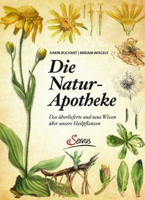 Die Naturapotheke, Karin Buchart, Miriam Wiegele