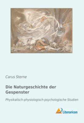 Die Naturgeschichte der Gespenster - Carus Sterne |