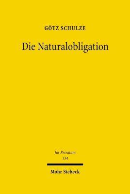 Die Naturobligation, Götz Schulze