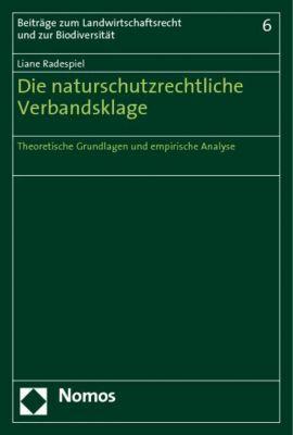 Die naturschutzrechtliche Verbandsklage, Liane Radespiel