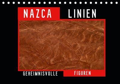 Die NAZCA Linien - Geheimnisvolle Figuren (Tischkalender 2019 DIN A5 quer), Fabu Louis