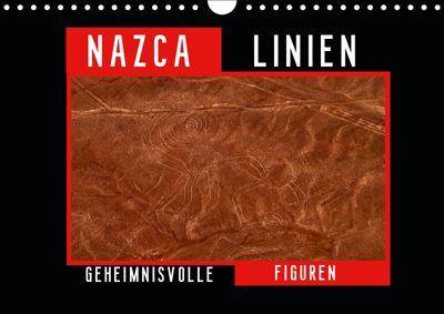Die NAZCA Linien - Geheimnisvolle Figuren (Wandkalender 2019 DIN A4 quer), Fabu Louis