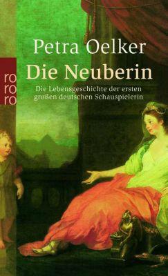 Die Neuberin, Petra Oelker