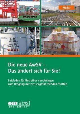 Die neue AwSV - Das ändert sich für Sie!, Norbert Müller