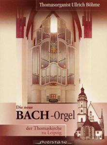 Die Neue Bachorgel In Der Thomaskirche Zu Leipzig, Ullrich Böhme