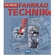 Die neue Fahrradtechnik, Peter Barzel, Michael Bollschweiler, Christian Smolik