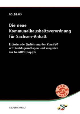Die neue Kommunalhaushaltsverordnung für Sachsen-Anhalt, Arnim Goldbach