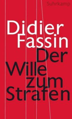Die neue Lust am Strafen, Didier Fassin