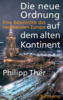 Die neue Ordnung auf dem alten Kontinent, Philipp Ther