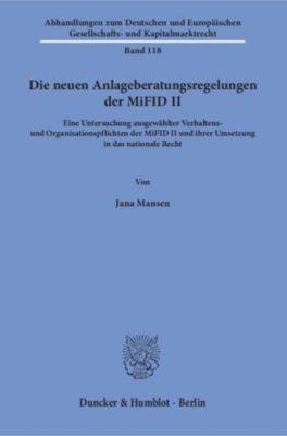 Die neuen Anlageberatungsregelungen der MiFID II., Jana Mansen
