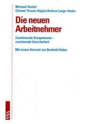 Die neuen Arbeitnehmer, Michael Vester, Christel Teiwes-Kügler, Andrea Lange-Vester