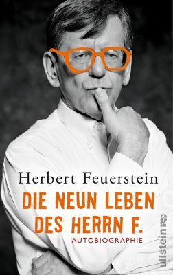 Die neun Leben des Herrn F. - Herbert Feuerstein |