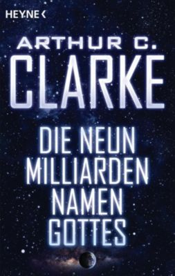 Die neun Milliarden Namen Gottes, Arthur C. Clarke