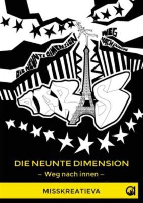Die neunte Dimension   Weg nach innen, MissKreatiEva