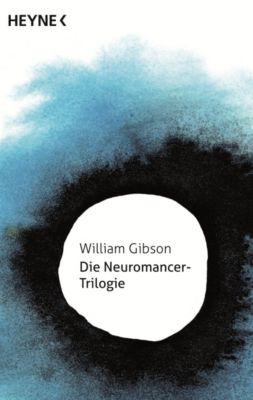Die Neuromancer-Trilogie, William Gibson
