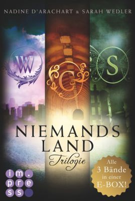 Die Niemandsland-Trilogie: Die Niemandsland-Trilogie. Alle drei Bände in einer E-Box!, Sarah Wedler, Nadine d'Arachart