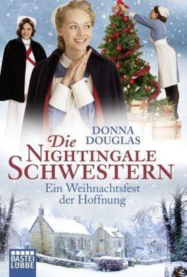 Die Nightingale Schwestern - Ein Weihnachtsfest der Hoffnung, Donna Douglas
