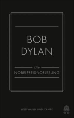 Die Nobelpreis-Vorlesung - Bob Dylan  