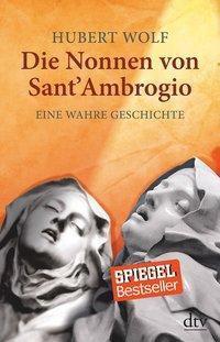 Die Nonnen von Sant' Ambrogio, Hubert Wolf