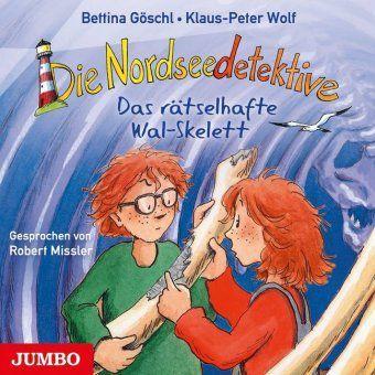 Die Nordseedetektive - Das rätselhafte Wal-Skelett, 1 Audio-CD, Bettina Göschl, Klaus-Peter Wolf