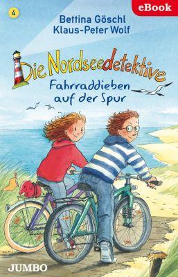 Die Nordseedetektive: Die Nordseedetektive. Fahrraddieben auf der Spur, Klaus-Peter Wolf, Bettina Göschl