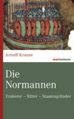 Die Normannen, Arnulf Krause